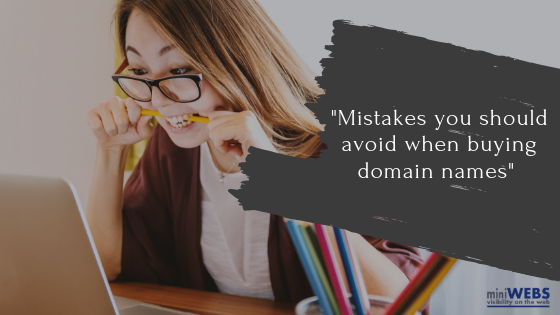 Mistakes you should avoid when buying domain names