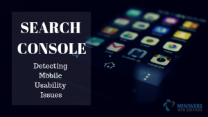 Search Console Detecting Mobile Usability Issues